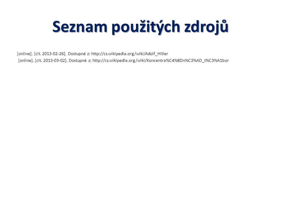 Seznam použitých zdrojů [online].[cit. 2013-02-26].