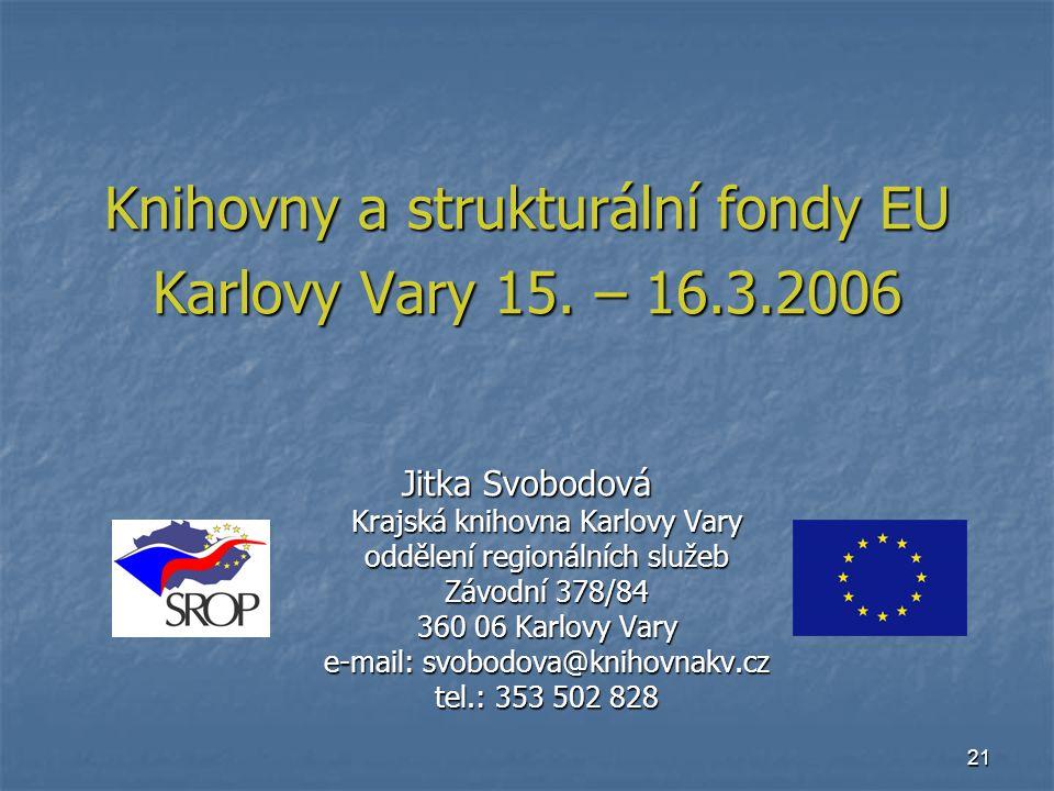 21 Knihovny a strukturální fondy EU Karlovy Vary 15.