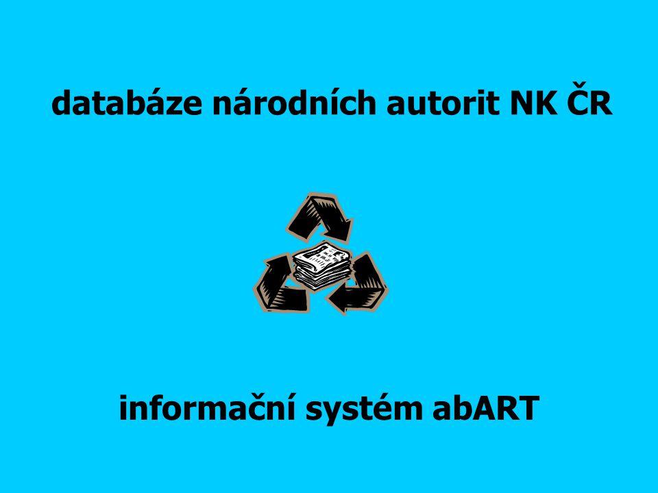 databáze národních autorit NK ČR informační systém abART