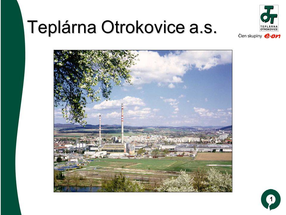 1 Teplárna Otrokovice a.s. Teplárna Otrokovice a.s.