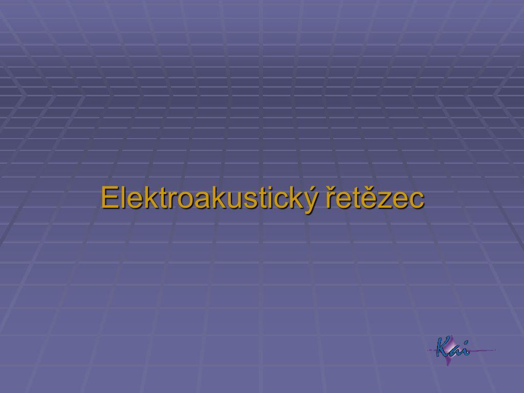 Elektroakustický řetězec