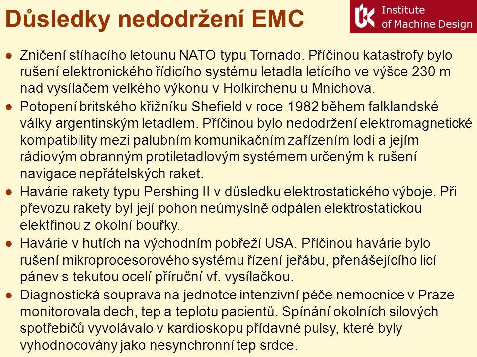Elektromagnetická kompatibilita (EMC) Elektronický systém sám o sobě může být dokonale spolehlivý, bude však v provozu prakticky bezcenný, pokud současně nebude elektromagneticky kompatibilní, spolehlivost a EMC jsou neoddělitelné požadavky na systém.