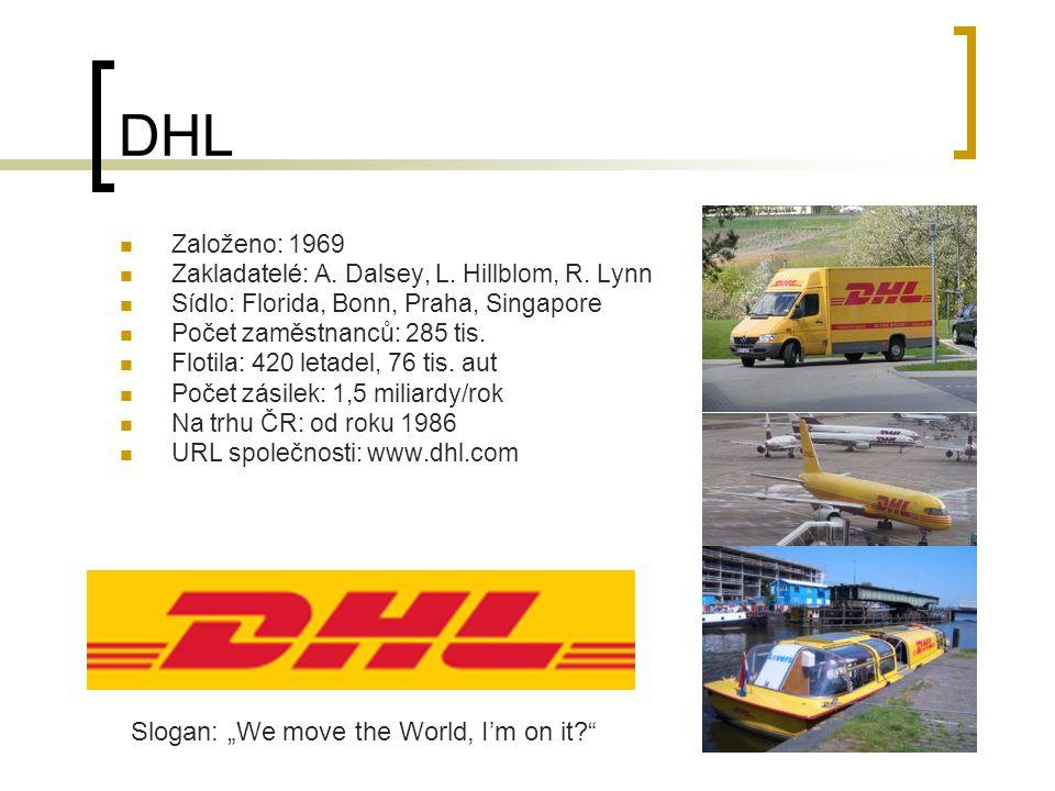 DHL Založeno: 1969 Zakladatelé: A. Dalsey, L. Hillblom, R.