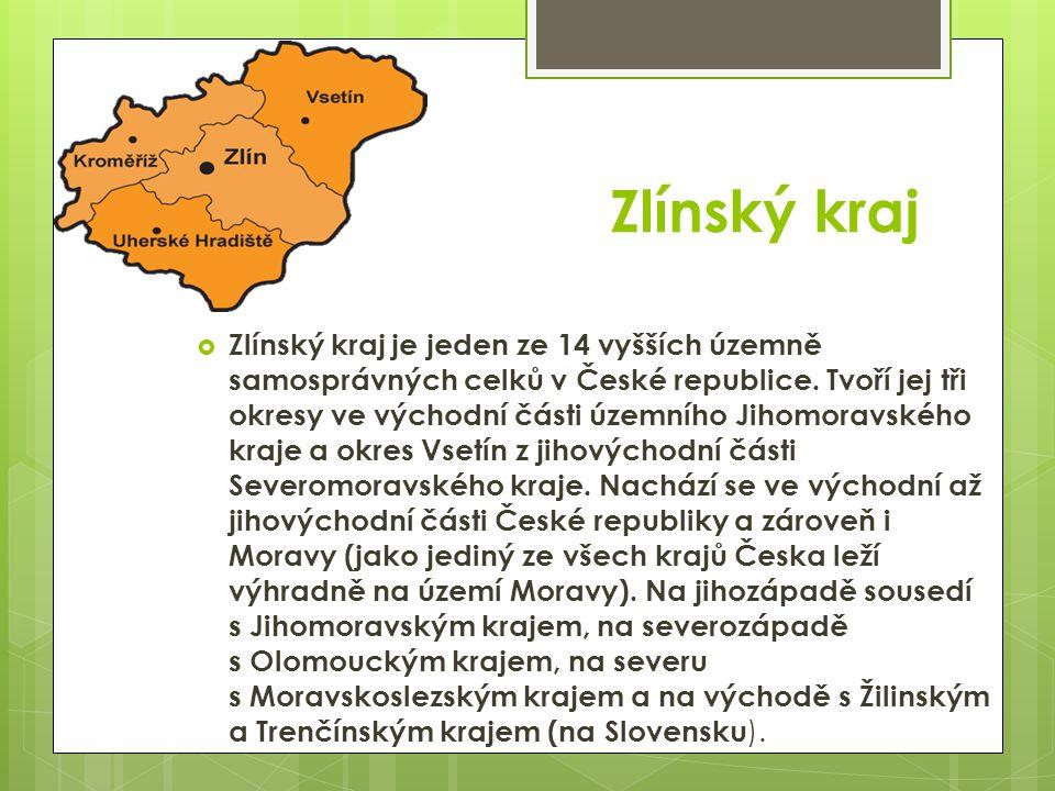 Zlínský kraj  Zlínský kraj je jeden ze 14 vyšších územně samosprávných celků v České republice. Tvoří jej tři okresy ve východní části územního Jihom