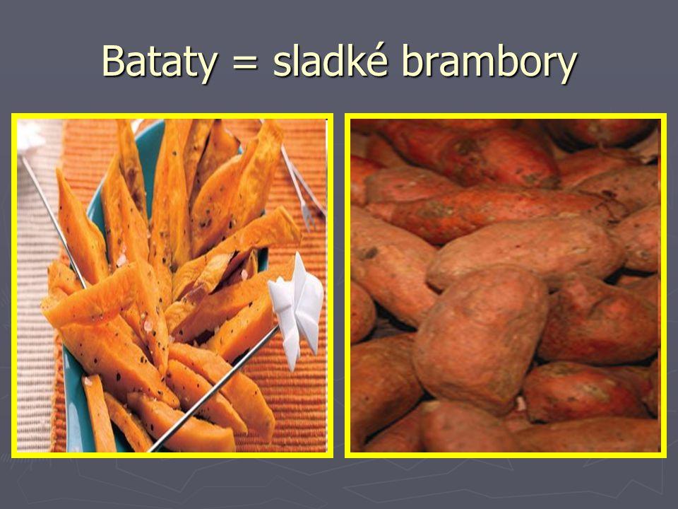 Bataty = sladké brambory