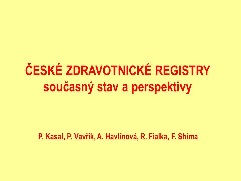 -Historie a organizace -Srovnání se zahraničím -Publicita a využívanost -Perspektivy ČESKÉ ZDRAVOTNICKÉ REGISTRY - ZÁKLADNÍ ASPEKTY