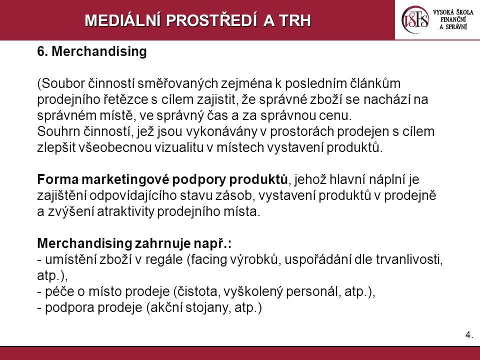 3.3.MEDIÁLNÍ PROSTŘEDÍ A TRH 2.