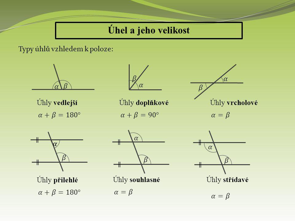 Úhel a jeho velikost Př.: a)b) c)