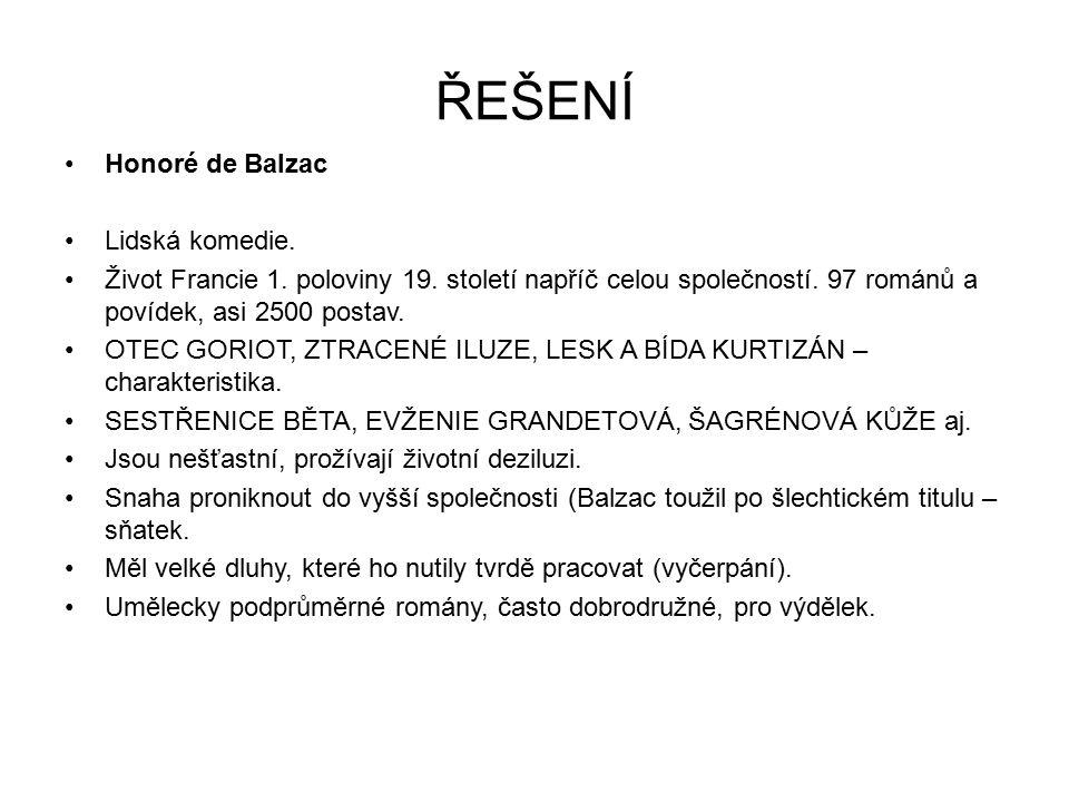 ŘEŠENÍ Honoré de Balzac Lidská komedie.Život Francie 1.