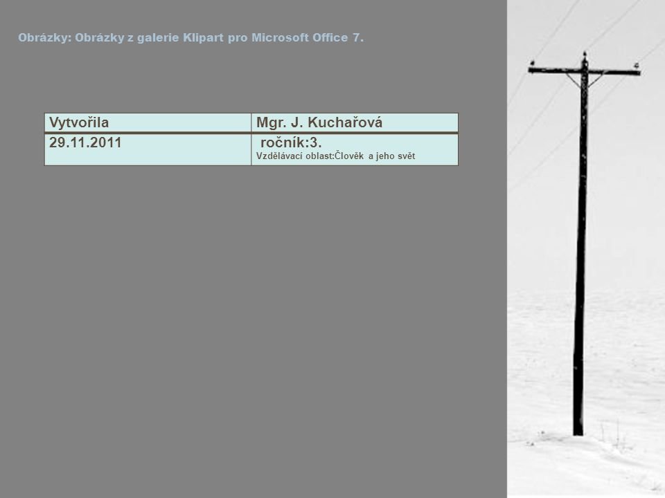 Obrázky: Obrázky z galerie Klipart pro Microsoft Office 7.