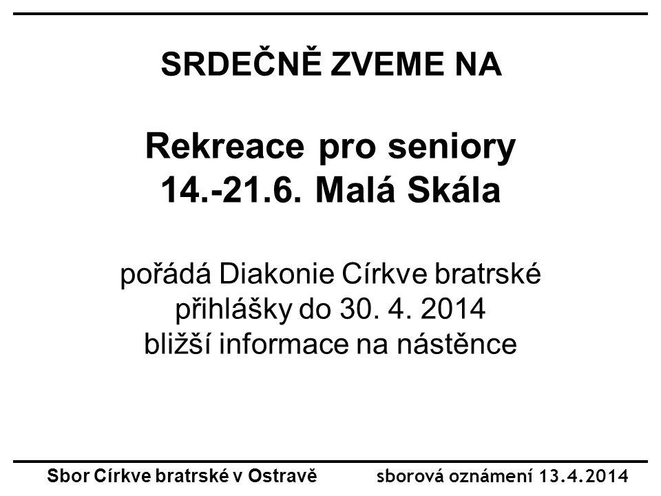 SRDEČNĚ ZVEME NA Rekreace pro seniory 14.-21.6.
