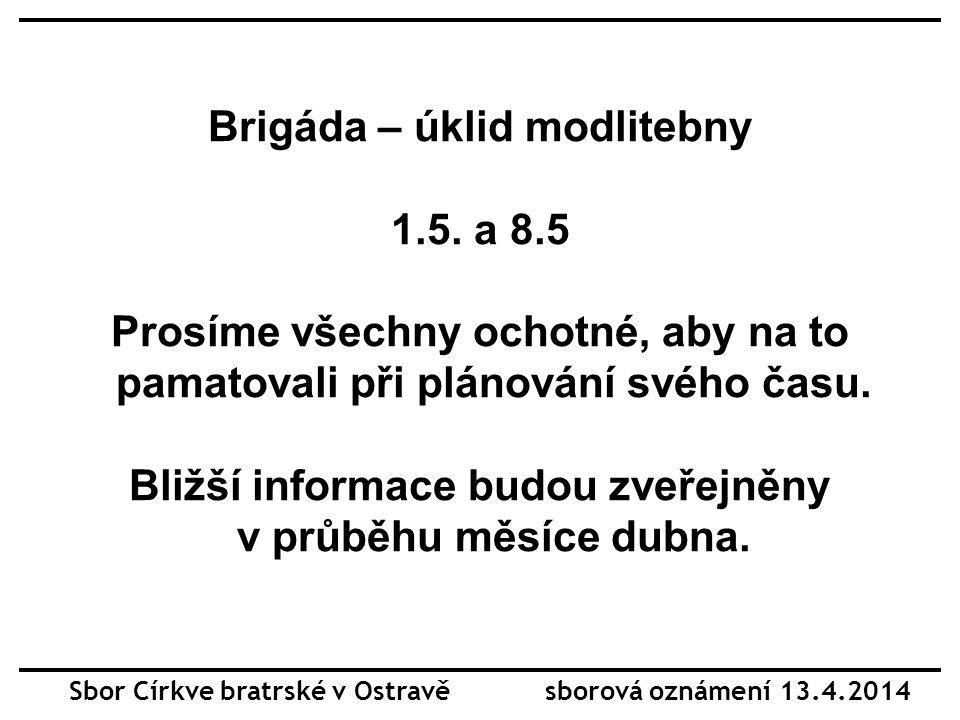 Brigáda – úklid modlitebny 1.5.