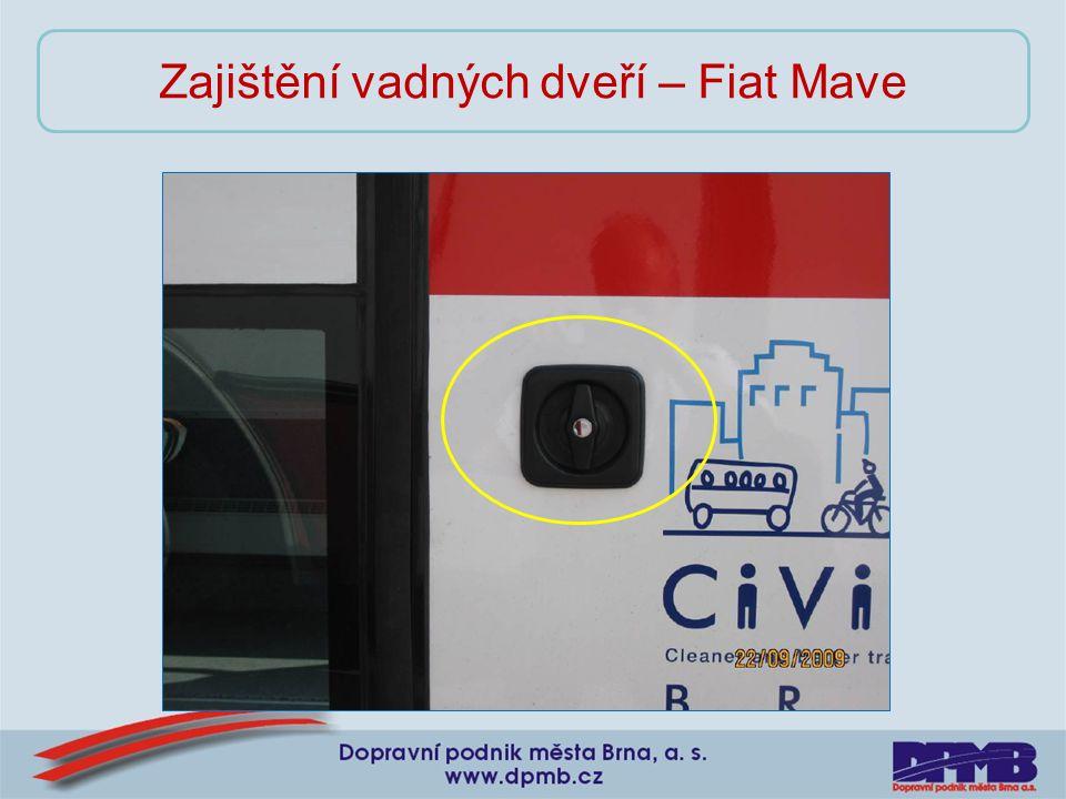Zajištění vadných dveří – Fiat Mave