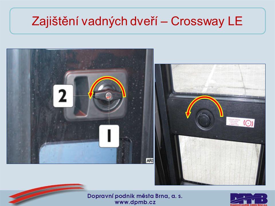 Zajištění vadných dveří – Crossway LE
