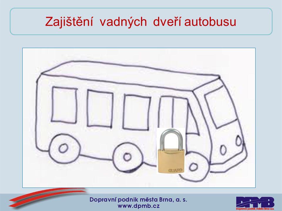 Zajištění vadných dveří autobusu