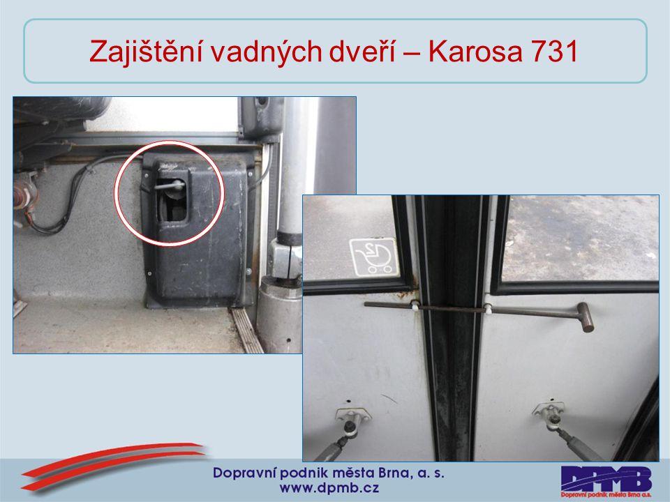 Zajištění vadných dveří – Karosa 731