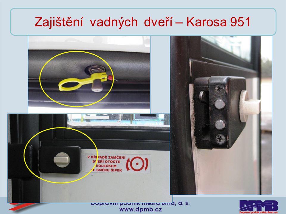 Zajištění vadných dveří – Karosa 951