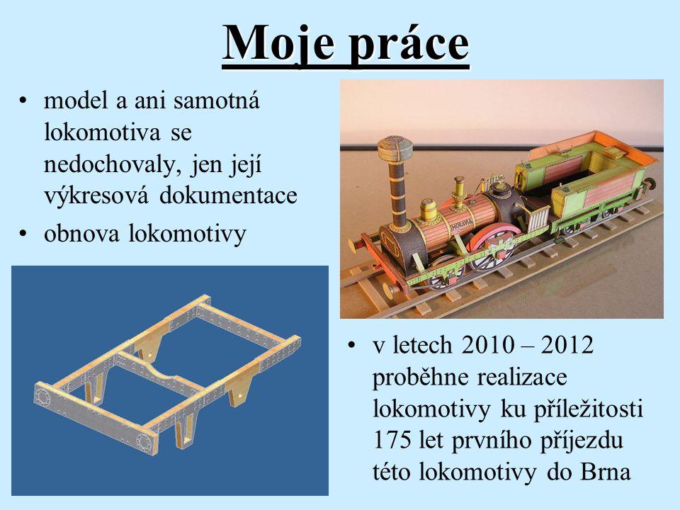 Moje práce model a ani samotná lokomotiva se nedochovaly, jen její výkresová dokumentace obnova lokomotivy v letech 2010 – 2012 proběhne realizace lok