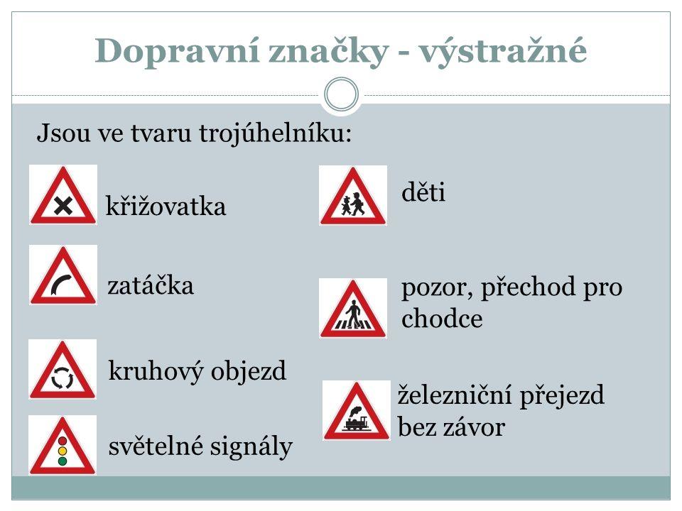 Dopravní značky upravující přednost v jízdě křižovatka hlavní silnice konec hlavní silnice dej přednost v jízdě stůj, dej přednost v jízdě přednost pr