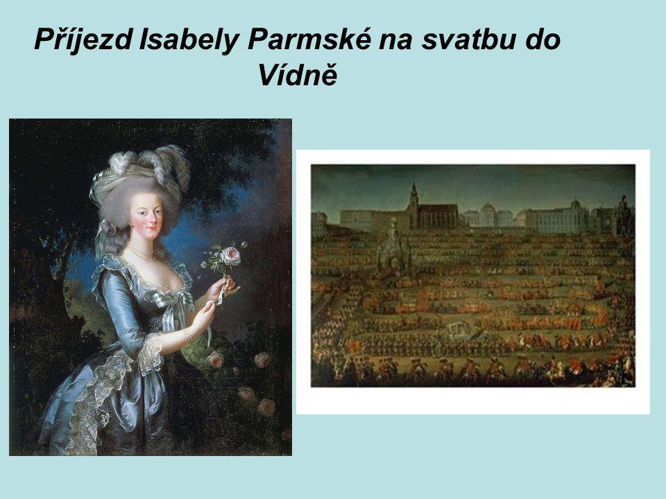 Příjezd Isabely Parmské na svatbu do Vídně