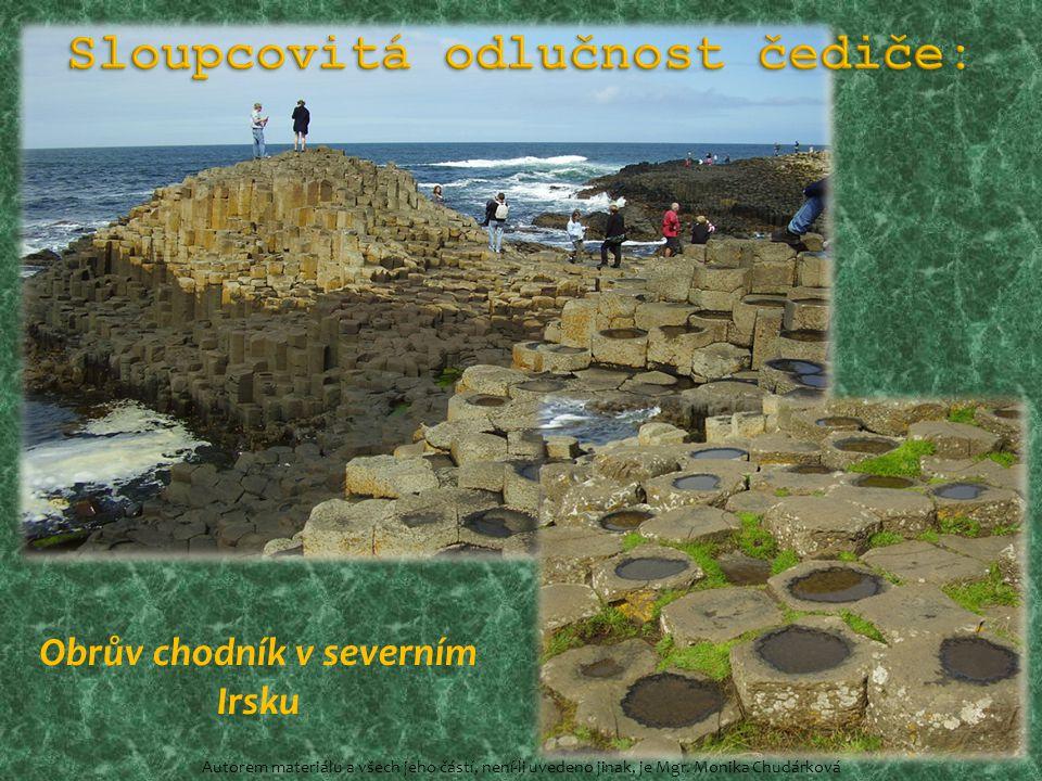 Obrův chodník v severním Irsku Autorem materiálu a všech jeho částí, není-li uvedeno jinak, je Mgr. Monika Chudárková