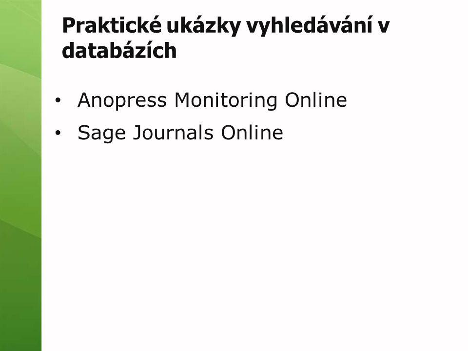 Anopress Monitoring Online Sage Journals Online Praktické ukázky vyhledávání v databázích