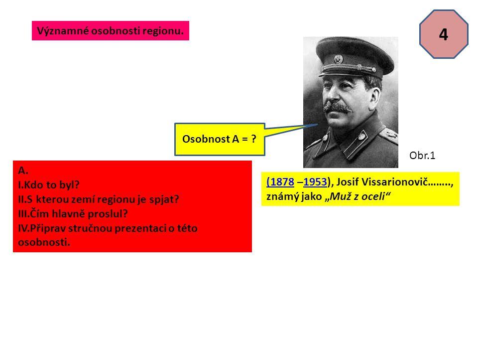 5 Osobnost X……… se Stalinem (v pozadí) a se Stalinovou dcerou Světlanou na klíně.