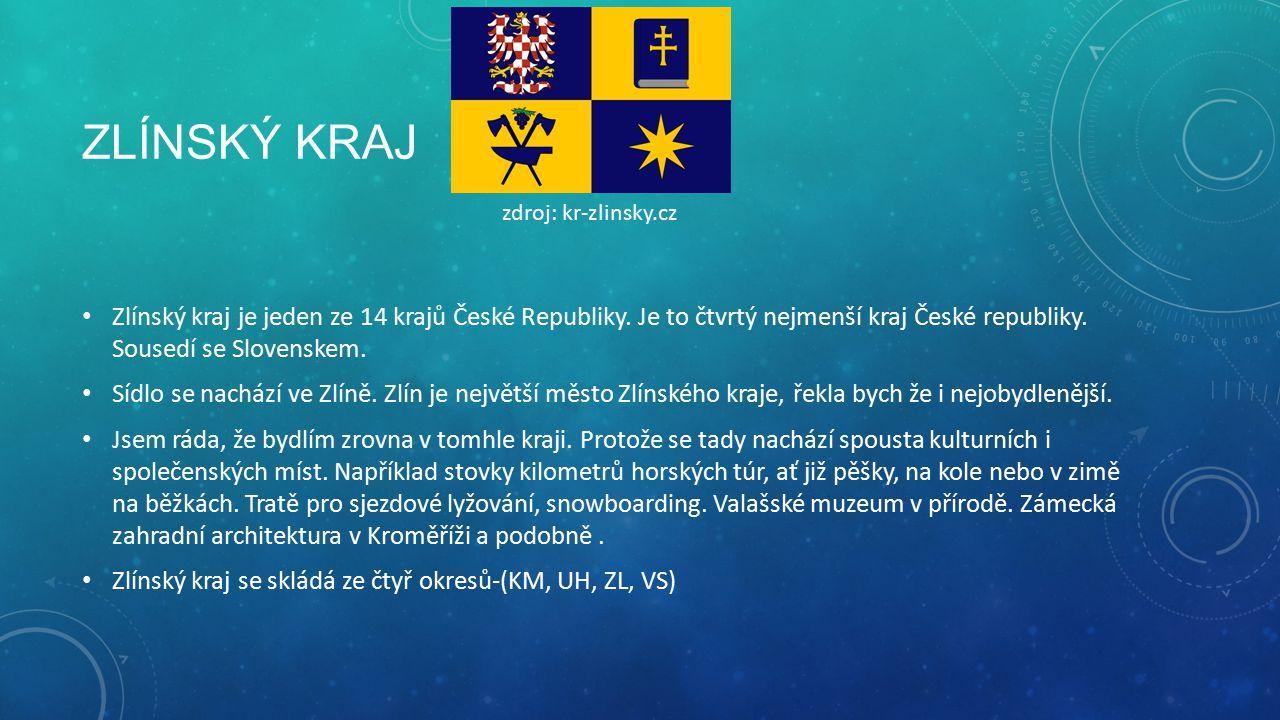 ZLÍNSKÝ KRAJ Zlínský kraj je jeden ze 14 krajů České Republiky.