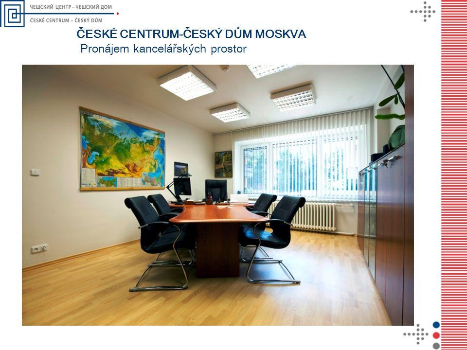 Pronájem kancelářských prostor ČESKÉ CENTRUM-ČESKÝ DŮM MOSKVA