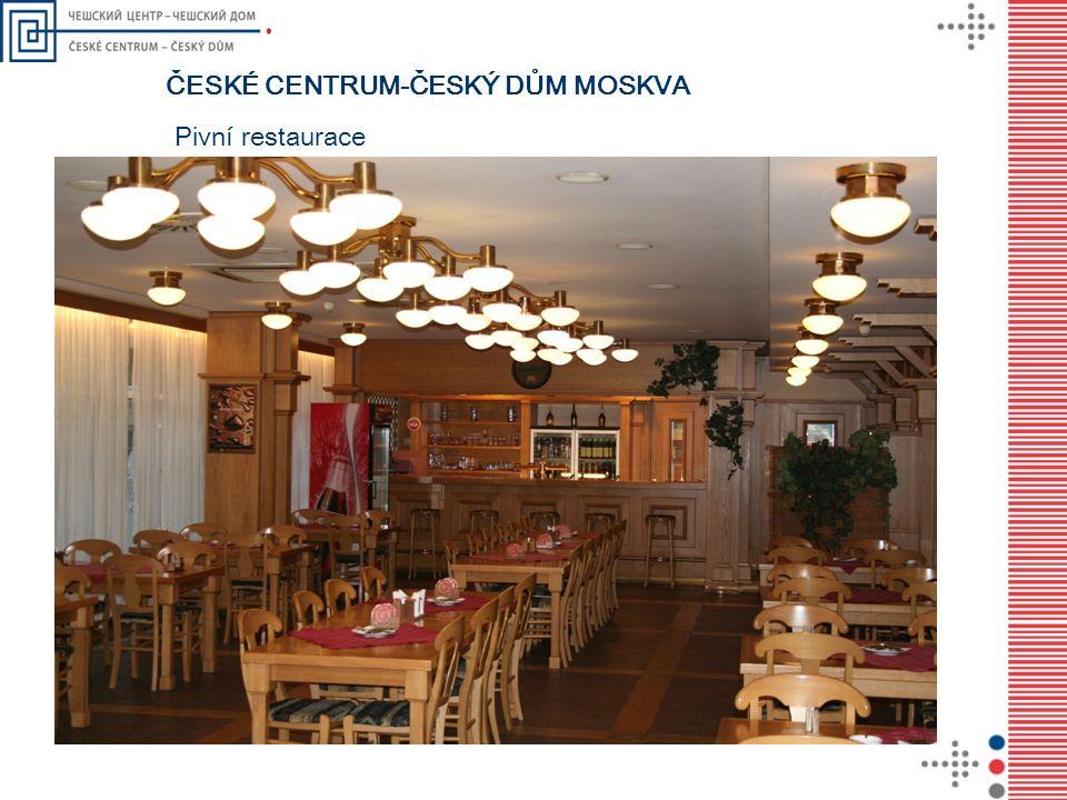 ČESKÉ CENTRUM-ČESKÝ DŮM MOSKVA Pivní restaurace