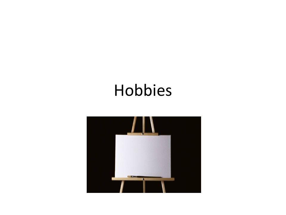 Hobbies