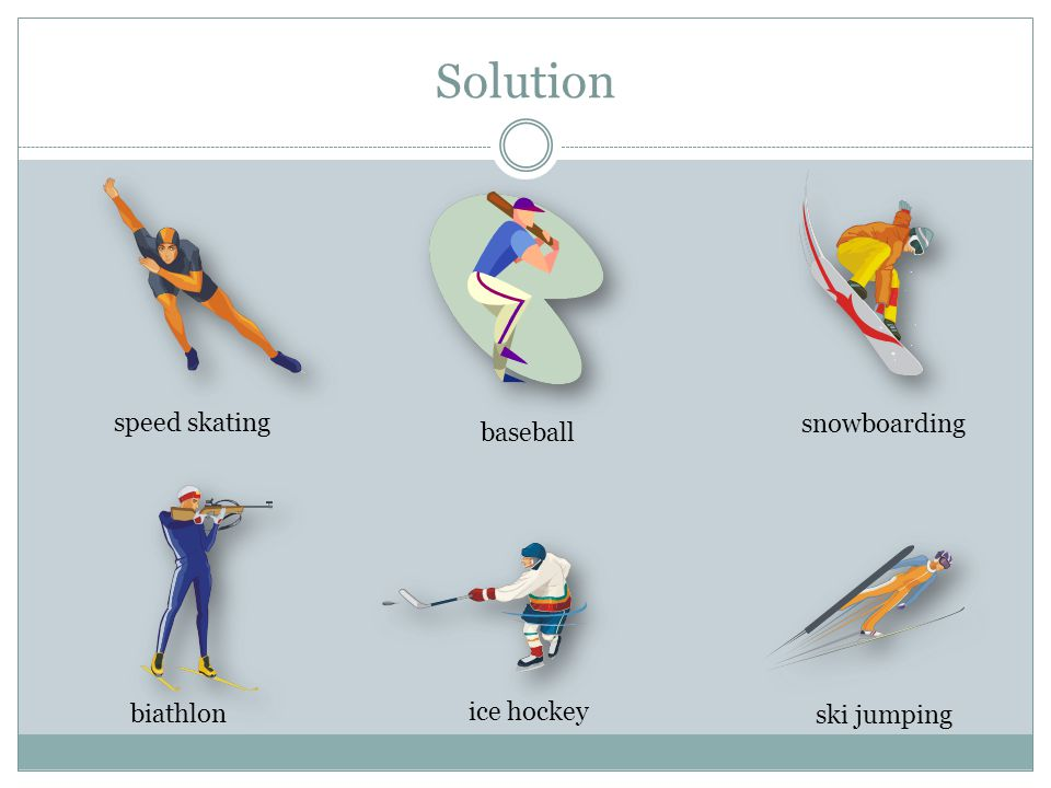 Solution speed skating baseball snowboarding biathlon ice hockey ski jumping