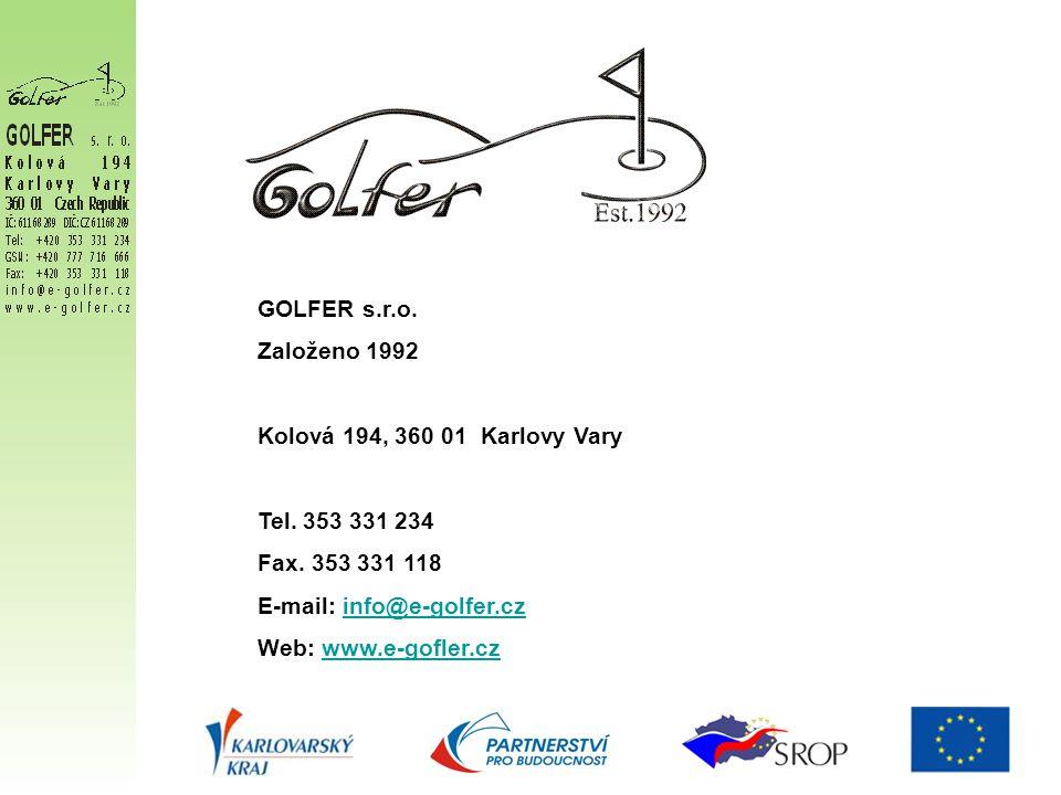 GOLFER s.r.o. Založeno 1992 Kolová 194, 360 01 Karlovy Vary Tel.