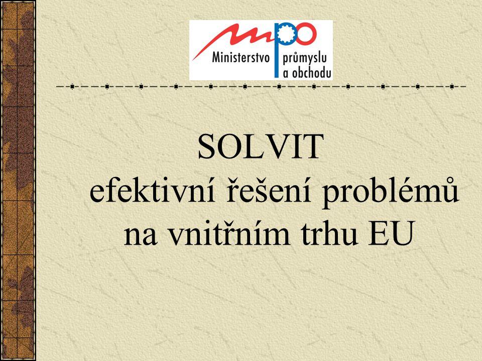 SOLVIT efektivní řešení problémů na vnitřním trhu EU