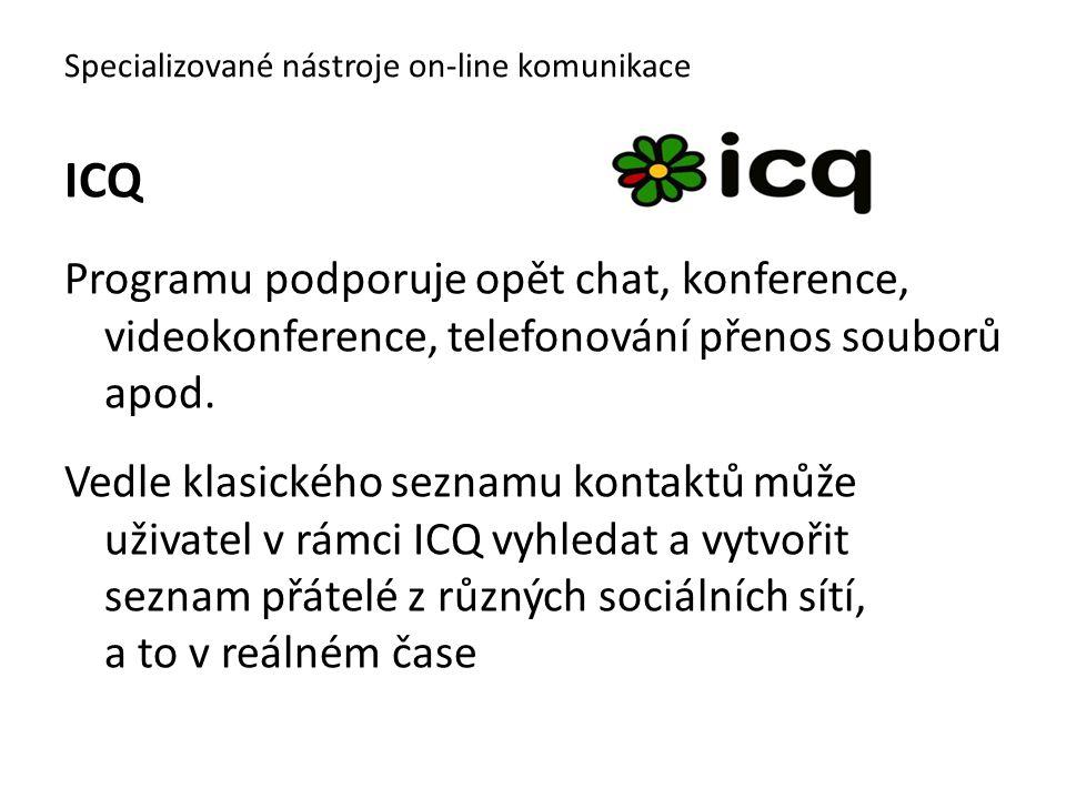 ICQ Programu podporuje opět chat, konference, videokonference, telefonování přenos souborů apod. Vedle klasického seznamu kontaktů může uživatel v rám