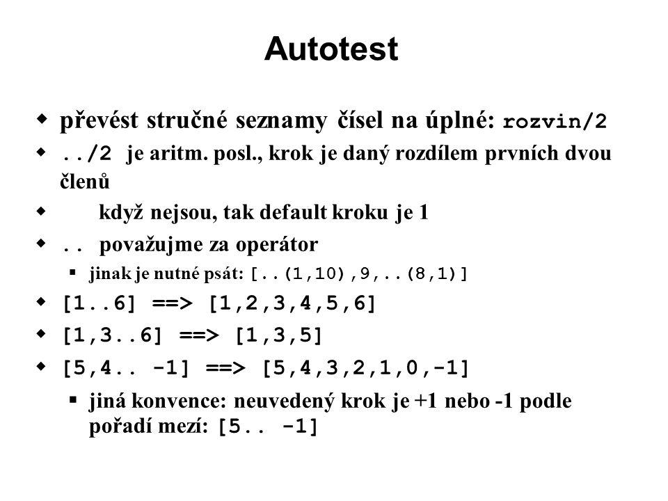 Autotest  převést stručné seznamy čísel na úplné: rozvin/2 ../2 je aritm.