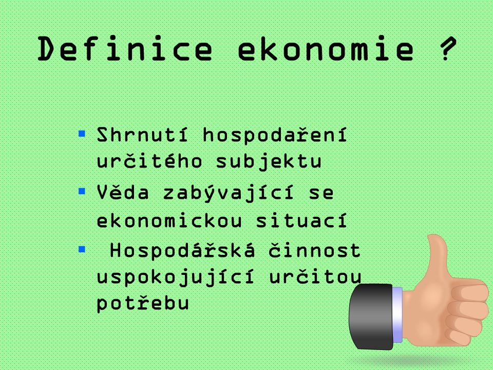 Definice ekonomie .