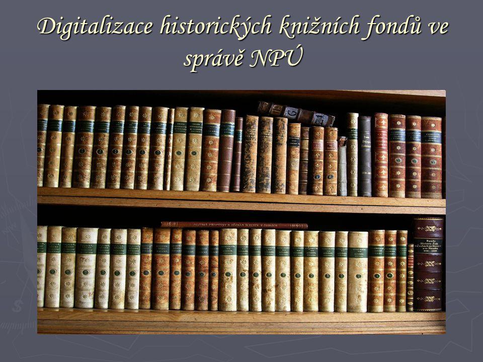 Digitalizace historických knižních fondů ve správě NPÚ