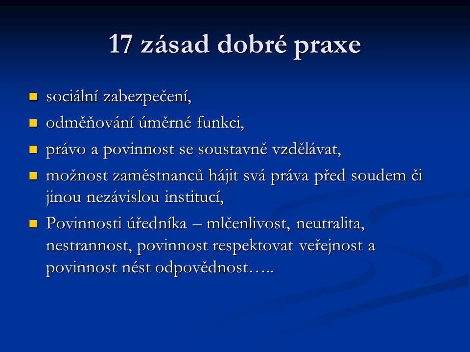 17 zásad dobré praxe sociální zabezpečení, sociální zabezpečení, odměňování úměrné funkci, odměňování úměrné funkci, právo a povinnost se soustavně vz