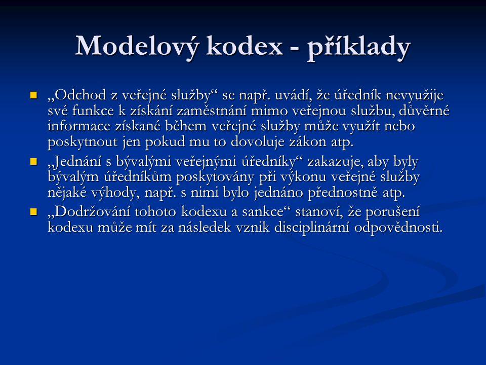 """Modelový kodex - příklady """"Odchod z veřejné služby se např."""