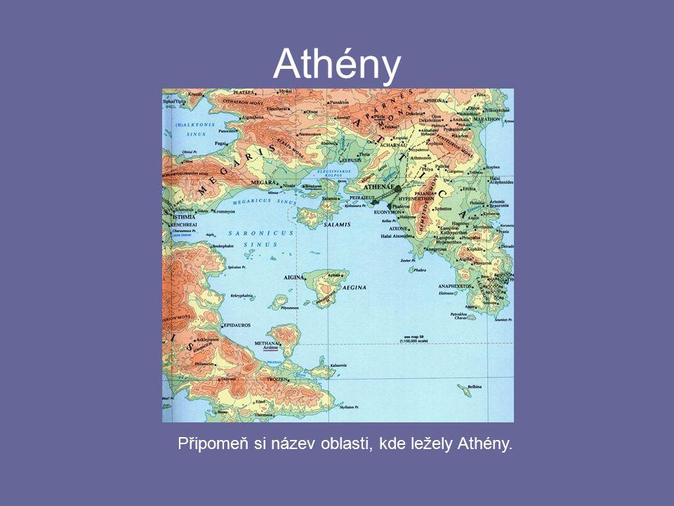 Athény poloostrov Attika oblasti s úrodnou půdou i hornaté dobrý přístup k moři (přístav Pireus) rozkvět již v době mykénské (1400 BC)