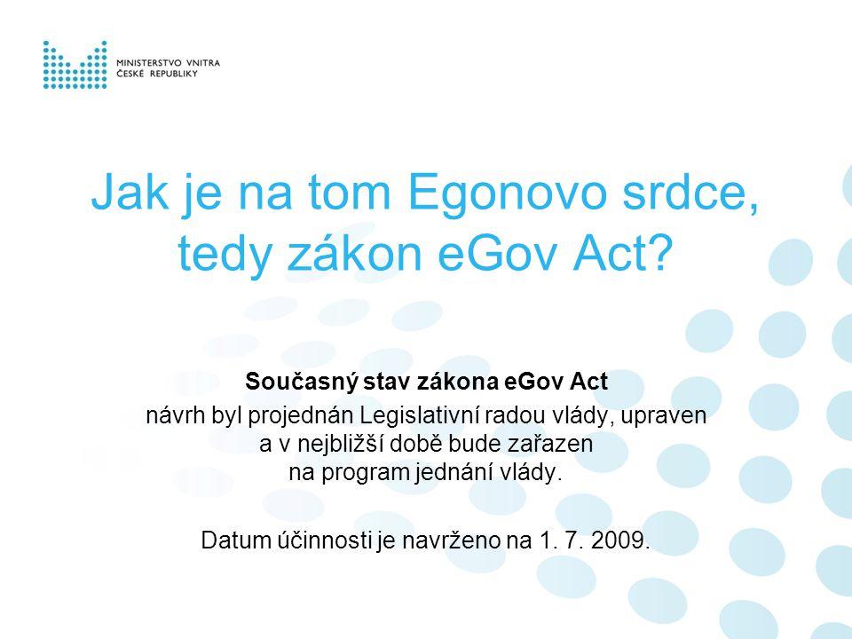 Jak je na tom Egonovo srdce, tedy zákon eGov Act.