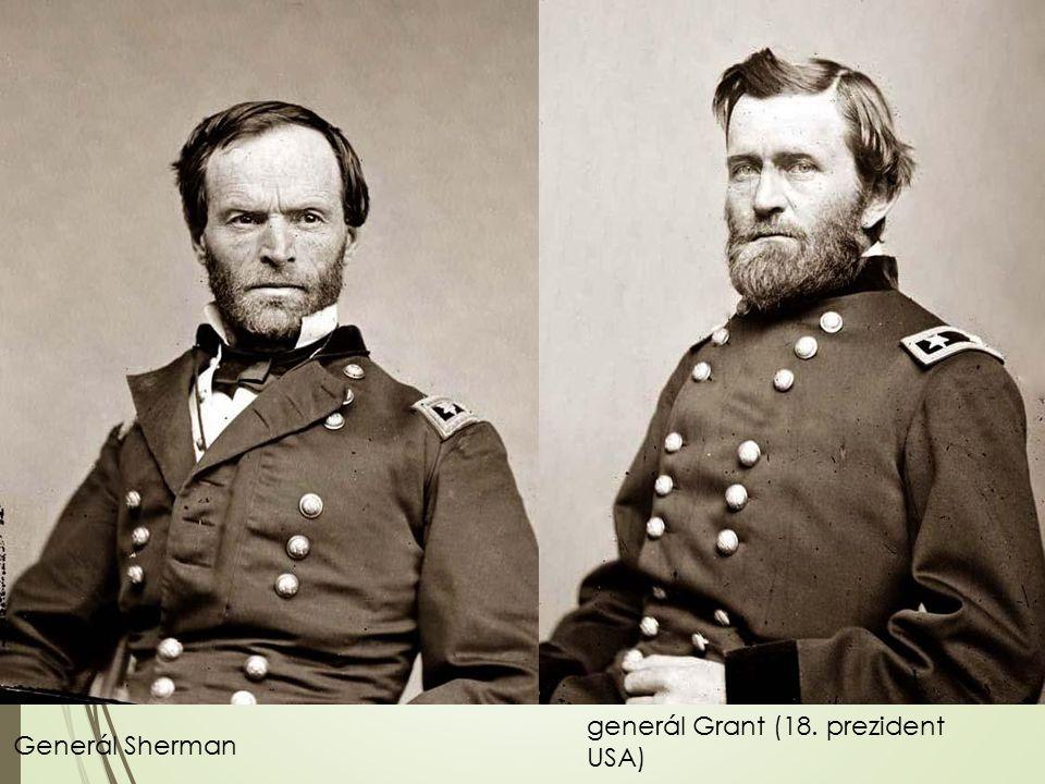 Generál Sherman generál Grant (18. prezident USA)