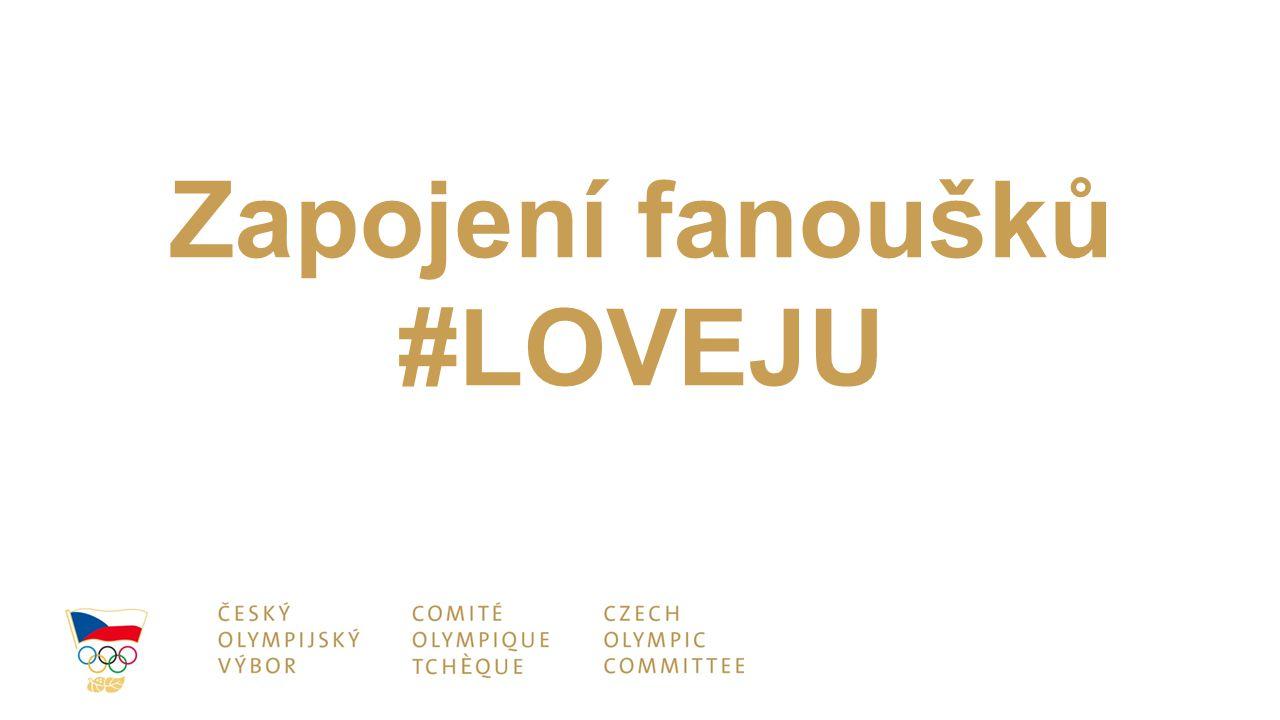 Zapojení fanoušků #LOVEJU