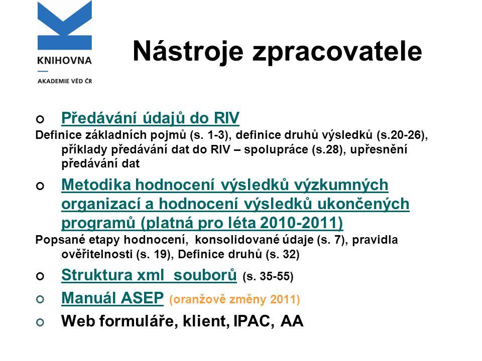 Nástroje zpracovatele Předávání údajů do RIV Definice základních pojmů (s.