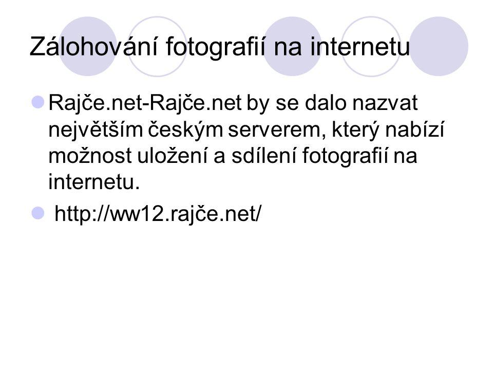 Zálohování fotografií na internetu Rajče.net-Rajče.net by se dalo nazvat největším českým serverem, který nabízí možnost uložení a sdílení fotografií