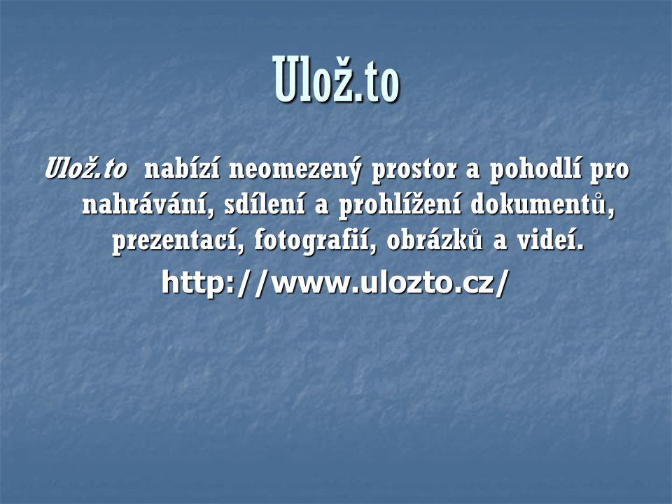 Ulož.to Ulož.to nabízí neomezený prostor a pohodlí pro nahrávání, sdílení a prohlížení dokument ů, prezentací, fotografií, obrázk ů a videí. http://ww