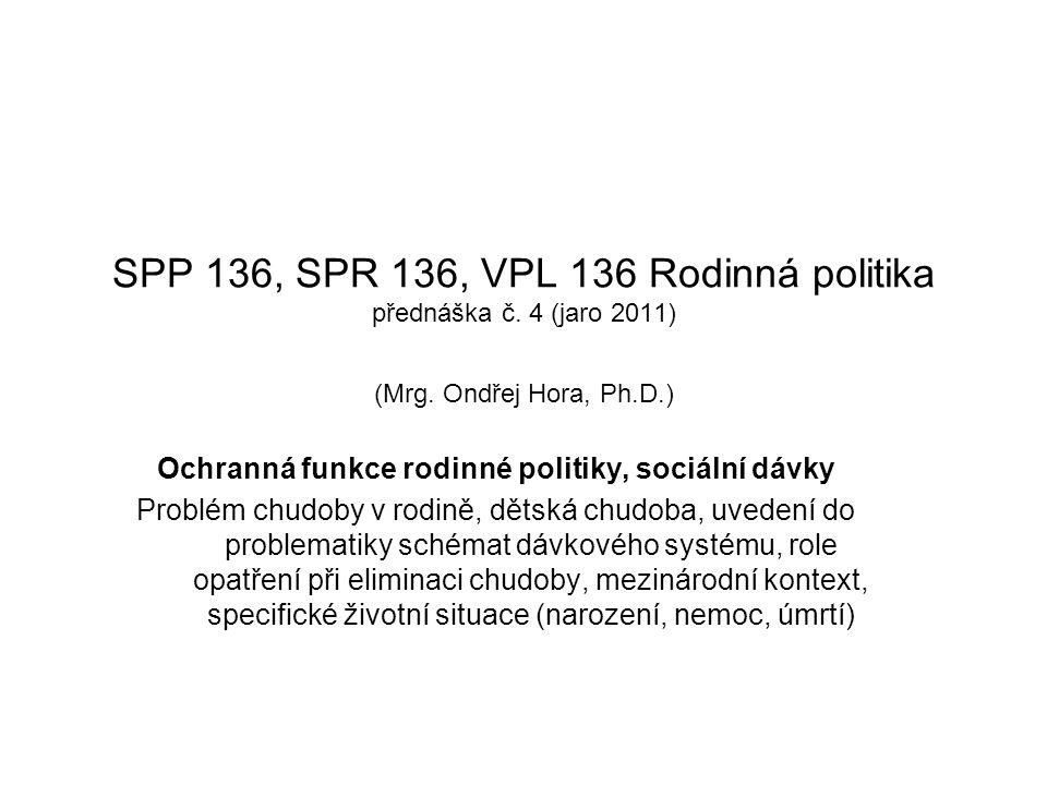 SPP 136, SPR 136, VPL 136 Rodinná politika přednáška č.