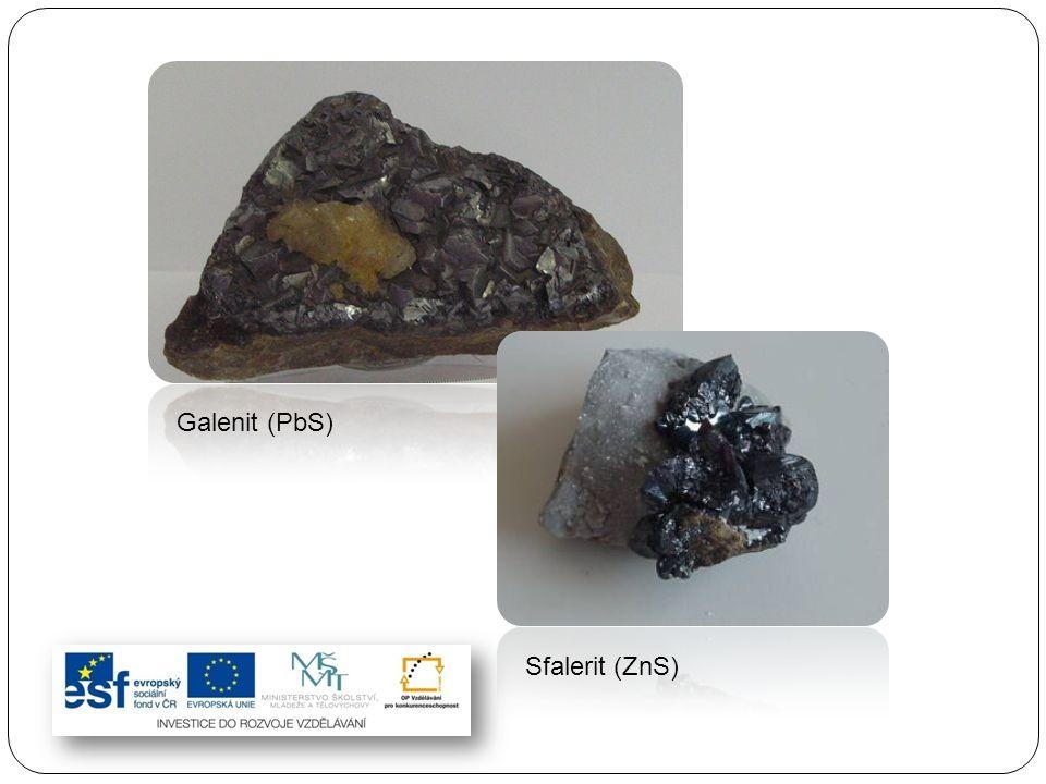 Galenit (PbS) Sfalerit (ZnS)