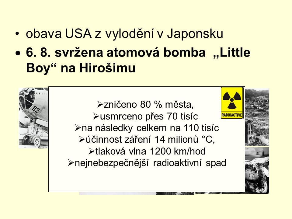""" 9.8. – svržena atomová bomba """"Fat Man na Nagasaki  usmrceno na 146 tisíc"""